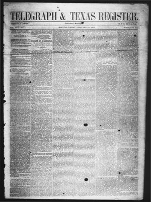 Primary view of object titled 'Telegraph & Texas Register (Houston, Tex.), Vol. 17, No. 7, Ed. 1 Friday, February 13, 1852'.