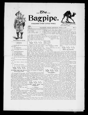 Primary view of object titled 'The Bagpipe. (Palestine, Tex.), Vol. 1, No. 2, Ed. 1 Saturday, June 16, 1906'.