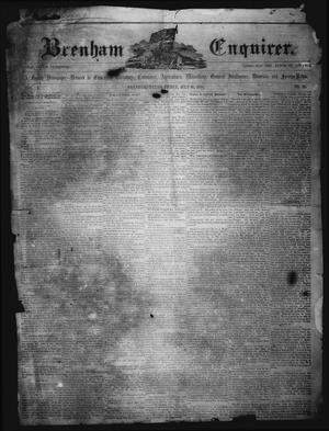Primary view of object titled 'Brenham Enquirer. (Brenham, Tex.), Vol. 5, No. 38, Ed. 1 Friday, July 16, 1858'.