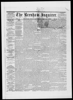 Primary view of object titled 'The Brenham Inquirer. (Brenham, Tex.), Vol. 10, No. 27, Ed. 1 Saturday, February 2, 1867'.