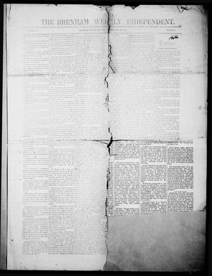 Primary view of object titled 'The Brenham Weekly Independent. (Brenham, Tex.), Vol. 1, No. 7, Ed. 1 Thursday, February 23, 1882'.