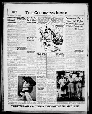 Primary view of object titled 'The Childress Index (Childress, Tex.), Vol. 62, No. 177, Ed. 1 Wednesday, July 14, 1948'.
