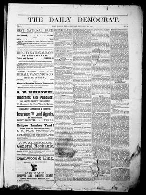 The Daily Democrat. (Fort Worth, Tex.), Vol. 1, No. 66, Ed. 1 Monday, January 29, 1883