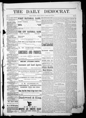 Primary view of object titled 'The Daily Democrat. (Fort Worth, Tex.), Vol. 1, No. 75, Ed. 1 Friday, February 9, 1883'.