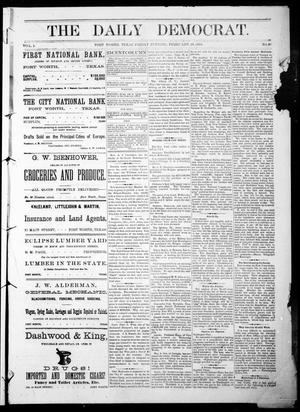 Primary view of object titled 'The Daily Democrat. (Fort Worth, Tex.), Vol. 1, No. 87, Ed. 1 Friday, February 23, 1883'.