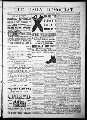 Primary view of object titled 'The Daily Democrat. (Fort Worth, Tex.), Vol. 1, No. 105, Ed. 1 Friday, March 16, 1883'.