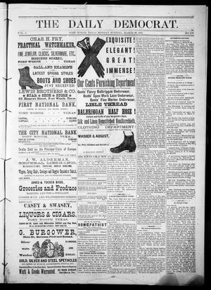 The Daily Democrat. (Fort Worth, Tex.), Vol. 1, No. 107, Ed. 1 Monday, March 19, 1883