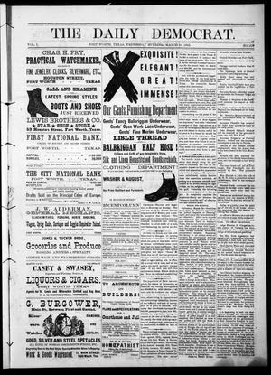 The Daily Democrat. (Fort Worth, Tex.), Vol. 1, No. 109, Ed. 1 Wednesday, March 21, 1883