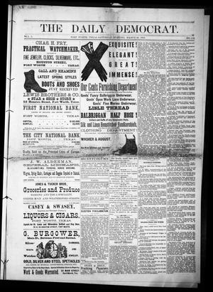Primary view of object titled 'The Daily Democrat. (Fort Worth, Tex.), Vol. 1, No. 112, Ed. 1 Saturday, March 24, 1883'.