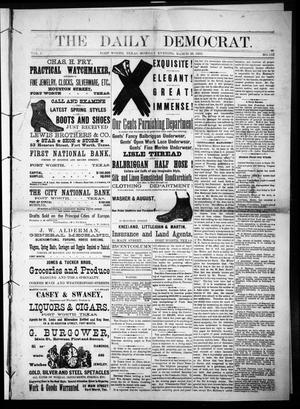 The Daily Democrat. (Fort Worth, Tex.), Vol. 1, No. 113, Ed. 1 Monday, March 26, 1883