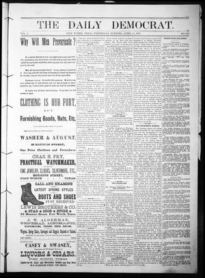 The Daily Democrat. (Fort Worth, Tex.), Vol. 1, No. 127, Ed. 1 Wednesday, April 11, 1883