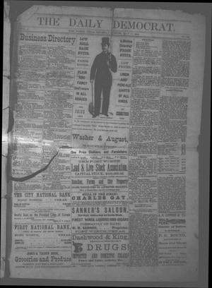 Primary view of object titled 'The Daily Democrat. (Fort Worth, Tex.), Vol. 1, No. 158, Ed. 1 Thursday, May 17, 1883'.