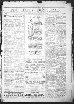 Primary view of object titled 'The Daily Democrat. (Fort Worth, Tex.), Vol. 1, No. 180, Ed. 1 Wednesday, June 13, 1883'.