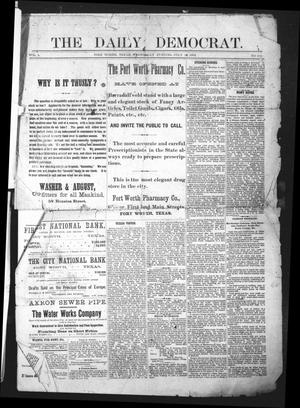 Primary view of object titled 'The Daily Democrat. (Fort Worth, Tex.), Vol. 1, No. 211, Ed. 1 Wednesday, July 18, 1883'.