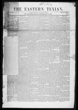 Primary view of object titled 'The Eastern Texian (San Augustine, Tex.), Vol. 1, No. 6, Ed. 1 Saturday, May 9, 1857'.