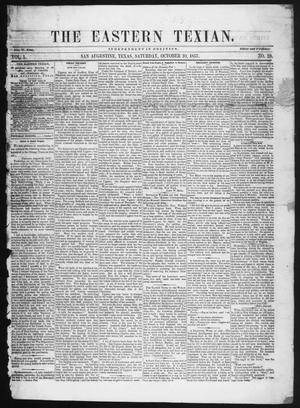 Primary view of object titled 'The Eastern Texian (San Augustine, Tex.), Vol. 1, No. 28, Ed. 1 Saturday, October 10, 1857'.