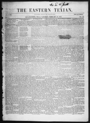 Primary view of object titled 'The Eastern Texian (San Augustine, Tex.), Vol. 1, No. 45, Ed. 1 Saturday, February 20, 1858'.