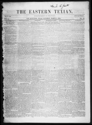 Primary view of object titled 'The Eastern Texian (San Augustine, Tex.), Vol. 1, No. 47, Ed. 1 Saturday, March 6, 1858'.