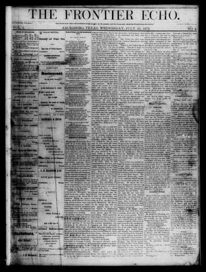 Primary view of object titled 'The Frontier Echo (Jacksboro, Tex.), Vol. 1, No. 4, Ed. 1 Wednesday, July 21, 1875'.