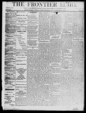 Primary view of object titled 'The Frontier Echo (Jacksboro, Tex.), Vol. 1, No. 10, Ed. 1 Wednesday, September 1, 1875'.