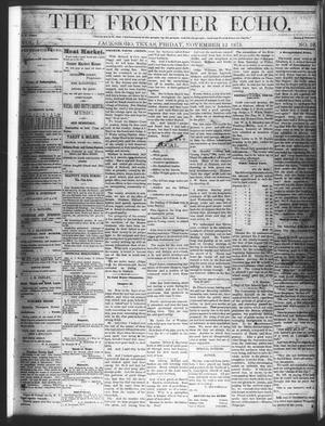 Primary view of object titled 'The Frontier Echo (Jacksboro, Tex.), Vol. 1, No. 19, Ed. 1 Friday, November 12, 1875'.