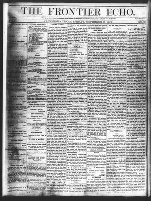 Primary view of object titled 'The Frontier Echo (Jacksboro, Tex.), Vol. 1, No. 20, Ed. 1 Friday, November 19, 1875'.