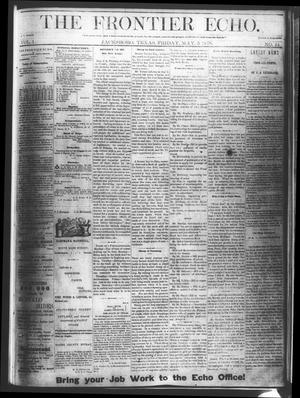 Primary view of object titled 'The Frontier Echo (Jacksboro, Tex.), Vol. 1, No. 44, Ed. 1 Friday, May 5, 1876'.