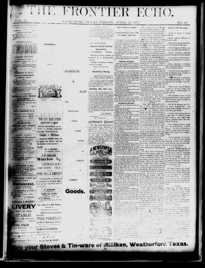 Primary view of object titled 'The Frontier Echo (Jacksboro, Tex.), Vol. 2, No. 40, Ed. 1 Friday, April 13, 1877'.