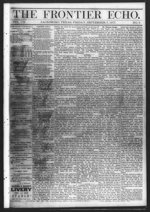 Primary view of object titled 'The Frontier Echo (Jacksboro, Tex.), Vol. 3, No. 9, Ed. 1 Friday, September 7, 1877'.