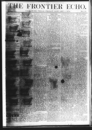 Primary view of object titled 'The Frontier Echo (Jacksboro, Tex.), Vol. 3, No. 25, Ed. 1 Friday, January 4, 1878'.