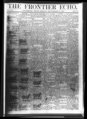 Primary view of object titled 'The Frontier Echo (Jacksboro, Tex.), Vol. 4, No. 11, Ed. 1 Friday, September 27, 1878'.