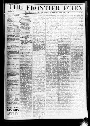 Primary view of object titled 'The Frontier Echo (Jacksboro, Tex.), Vol. 4, No. 20, Ed. 1 Friday, November 29, 1878'.