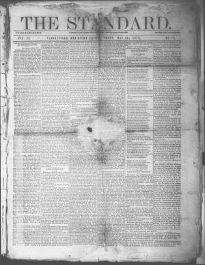 Primary view of object titled 'The Standard. (Clarksville, Tex.), Vol. 29, No. 19, Ed. 1 Saturday, May 13, 1871'.