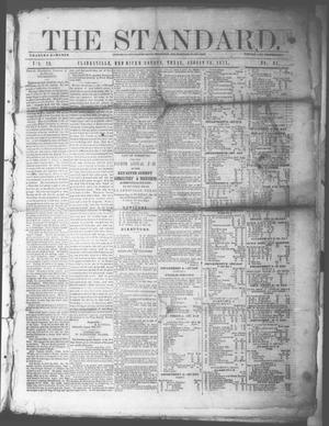 Primary view of object titled 'The Standard. (Clarksville, Tex.), Vol. 29, No. 34, Ed. 1 Saturday, August 26, 1871'.