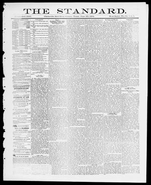 Primary view of object titled 'The Standard (Clarksville, Tex.), Vol. 5, No. 32, Ed. 1 Friday, June 20, 1884'.