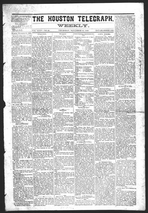 Primary view of object titled 'The Houston Telegraph (Houston, Tex.), Vol. 35, No. 30, Ed. 1 Thursday, November 25, 1869'.