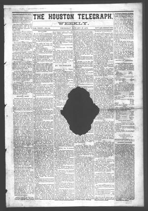 Primary view of object titled 'The Houston Telegraph (Houston, Tex.), Vol. 35, No. 38, Ed. 1 Thursday, January 27, 1870'.