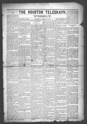 Primary view of object titled 'The Houston Telegraph (Houston, Tex.), Vol. 35, No. 50, Ed. 1 Thursday, March 10, 1870'.