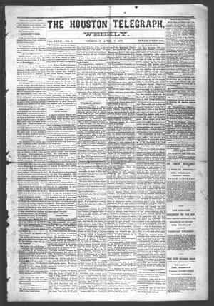 Primary view of object titled 'The Houston Telegraph (Houston, Tex.), Vol. 36, No. 2, Ed. 1 Thursday, April 7, 1870'.