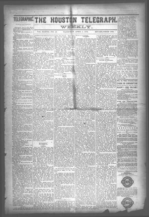 Primary view of object titled 'The Houston Telegraph (Houston, Tex.), Vol. 37, No. 50, Ed. 1 Thursday, April 4, 1872'.