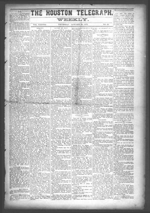 Primary view of object titled 'The Houston Telegraph (Houston, Tex.), Vol. 38, No. 39, Ed. 1 Thursday, January 23, 1873'.