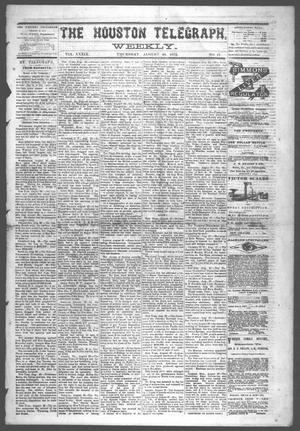 Primary view of object titled 'The Houston Telegraph (Houston, Tex.), Vol. 39, No. 17, Ed. 1 Thursday, August 28, 1873'.