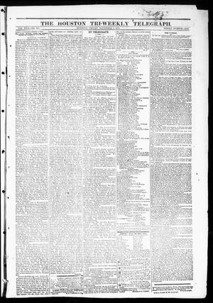 Primary view of object titled 'The Houston Tri-Weekly Telegraph (Houston, Tex.), Vol. 30, No. 164, Ed. 1 Friday, November 4, 1864'.