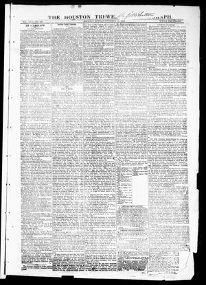 Primary view of object titled 'The Houston Tri-Weekly Telegraph (Houston, Tex.), Vol. 30, No. 168, Ed. 1 Monday, November 14, 1864'.