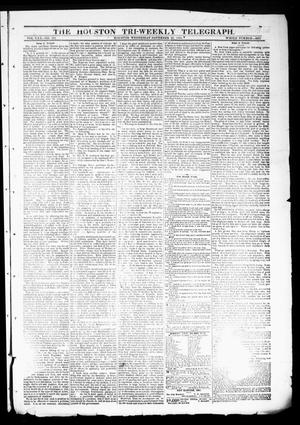 Primary view of object titled 'The Houston Tri-Weekly Telegraph (Houston, Tex.), Vol. 30, No. 173, Ed. 1 Wednesday, November 23, 1864'.