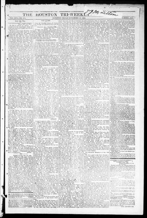 Primary view of object titled 'The Houston Tri-Weekly Telegraph (Houston, Tex.), Vol. 30, No. 174, Ed. 1 Friday, November 25, 1864'.