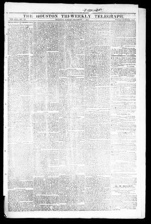 Primary view of object titled 'The Houston Tri-Weekly Telegraph (Houston, Tex.), Vol. 30, No. 178, Ed. 1 Monday, December 5, 1864'.