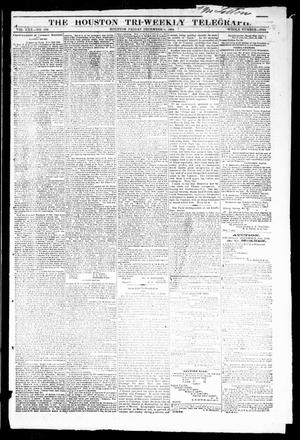 Primary view of object titled 'The Houston Tri-Weekly Telegraph (Houston, Tex.), Vol. 30, No. 180, Ed. 1 Friday, December 9, 1864'.