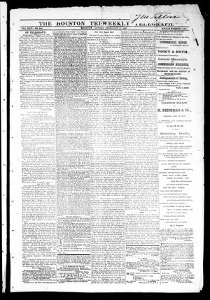 Primary view of object titled 'The Houston Tri-Weekly Telegraph (Houston, Tex.), Vol. 30, No. 208, Ed. 1 Monday, February 13, 1865'.