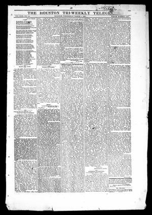 Primary view of object titled 'The Houston Tri-Weekly Telegraph (Houston, Tex.), Vol. 30, No. 146, Ed. 1 Wednesday, March 1, 1865'.